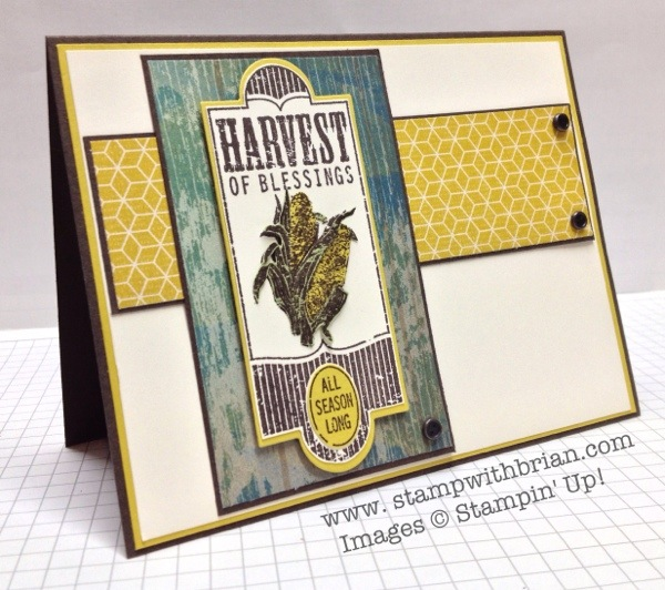 Harvest of Thanks, Stampin' Up!, Brian King, PPA169