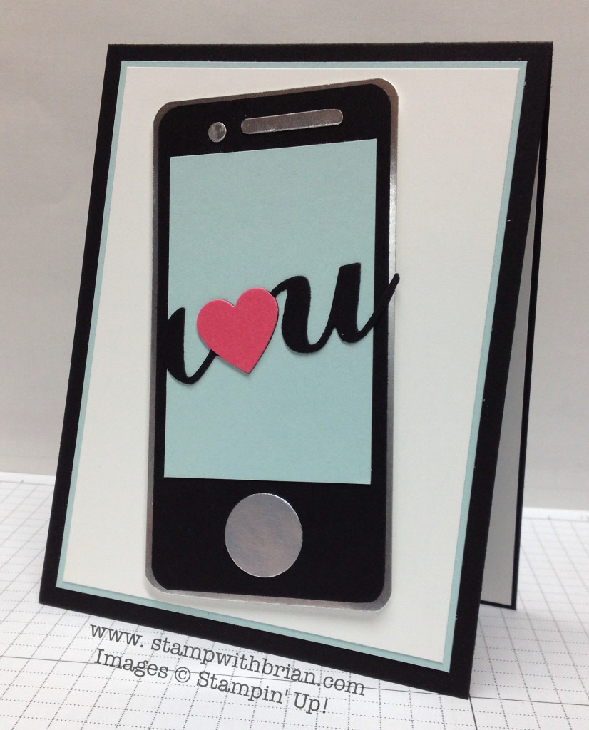 I Heart You: Can You Hear Me Now?, Stampin' Up!, Brian King