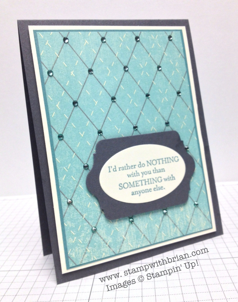 From My Heart, Stampin' Up!, Brian King, PPA210, PP202