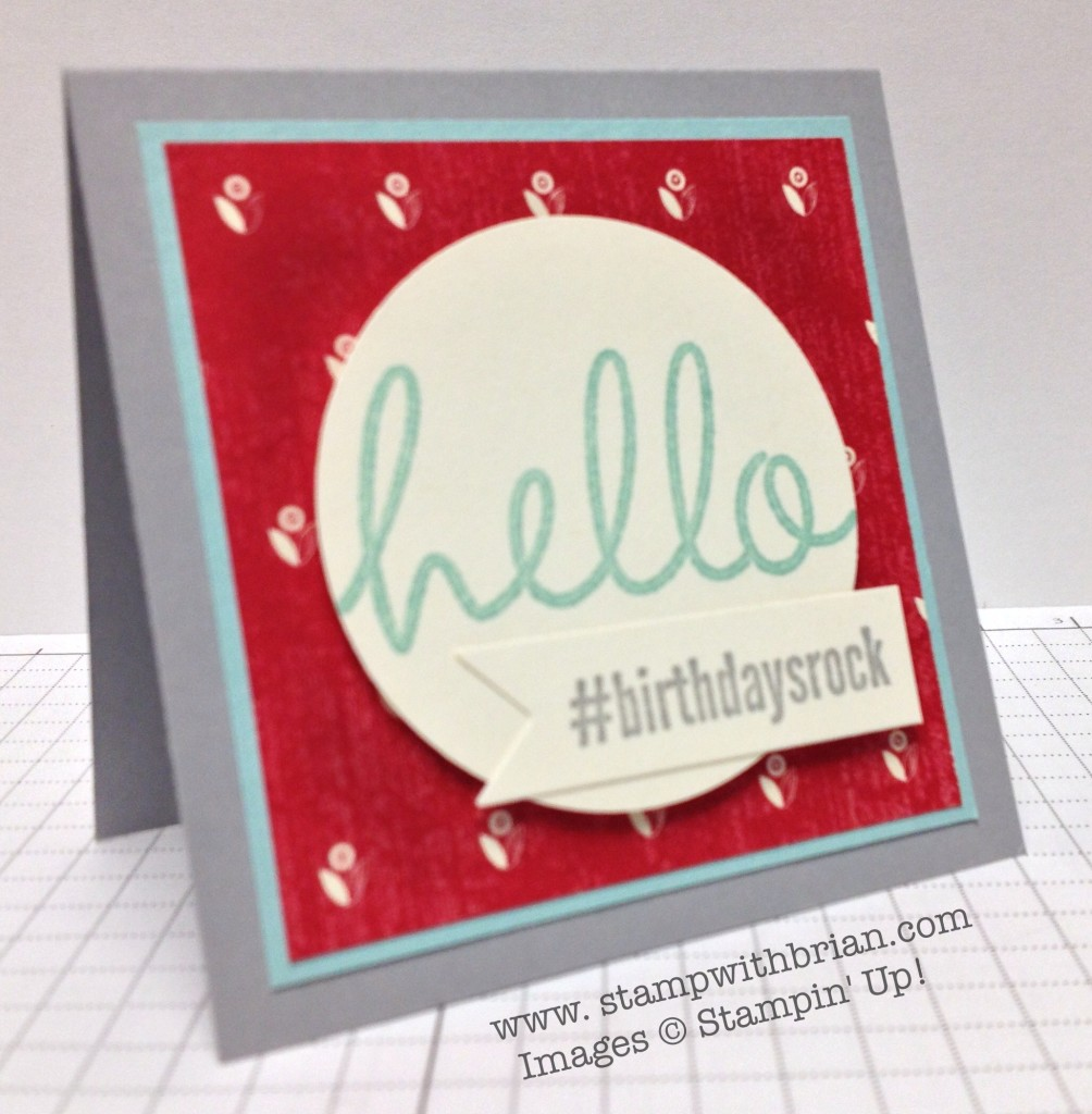 #hello, Hi There, Stampin' Up!, Brian King