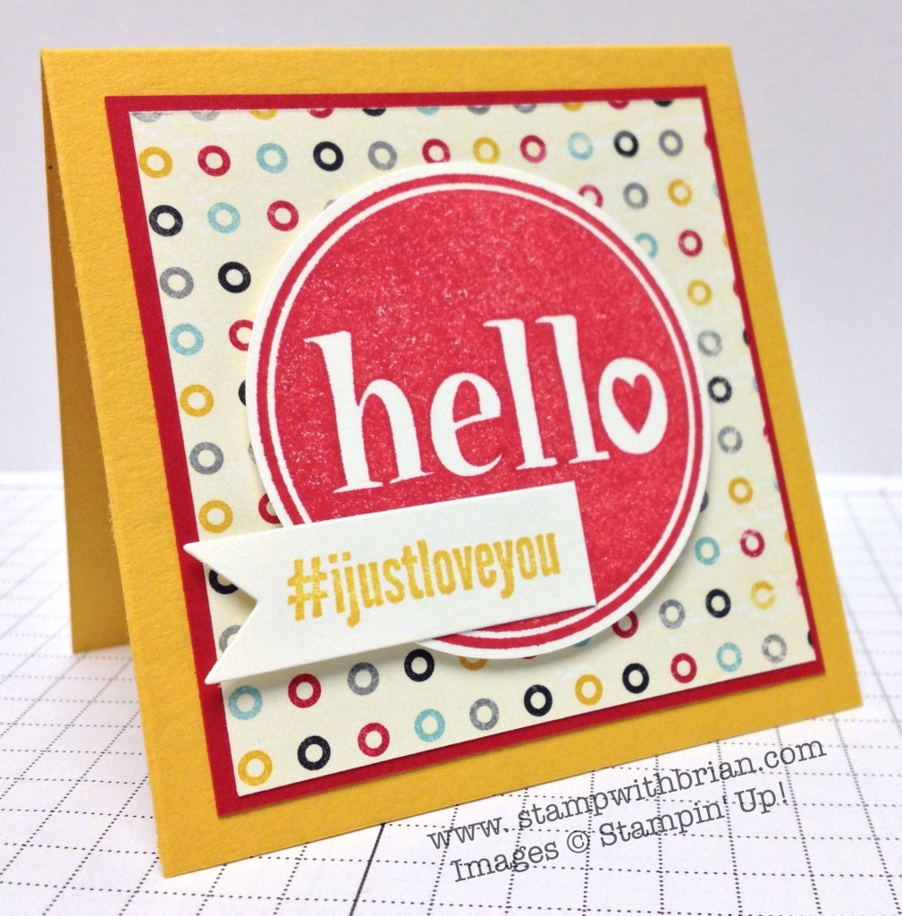 #hello, Stampin' Up!, Brian King
