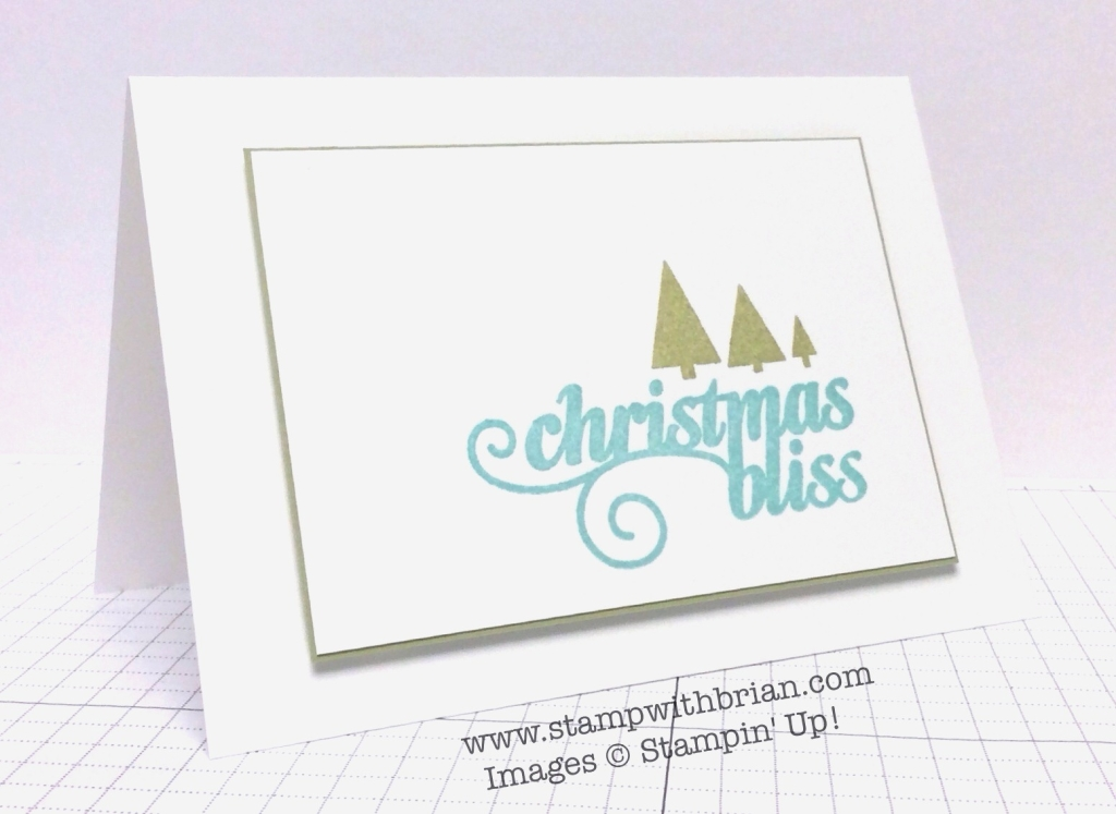 Simple Saturday with Stampin' Up!'s Christmas Bliss – STAMP WITH BRIAN