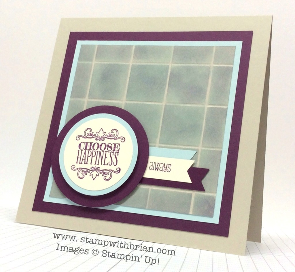 Choose Happiness, And Many More, Stampin' Up!, Brian King, FM170