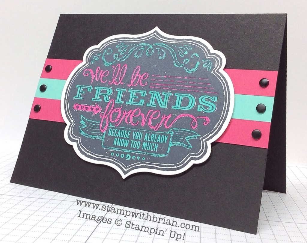 Friends Who Know, Stampin' Up!, Brian King