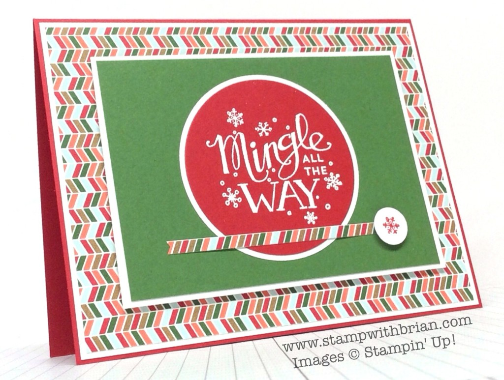 Mingle All the Way, Stampin' Up!, Brian King, PP120
