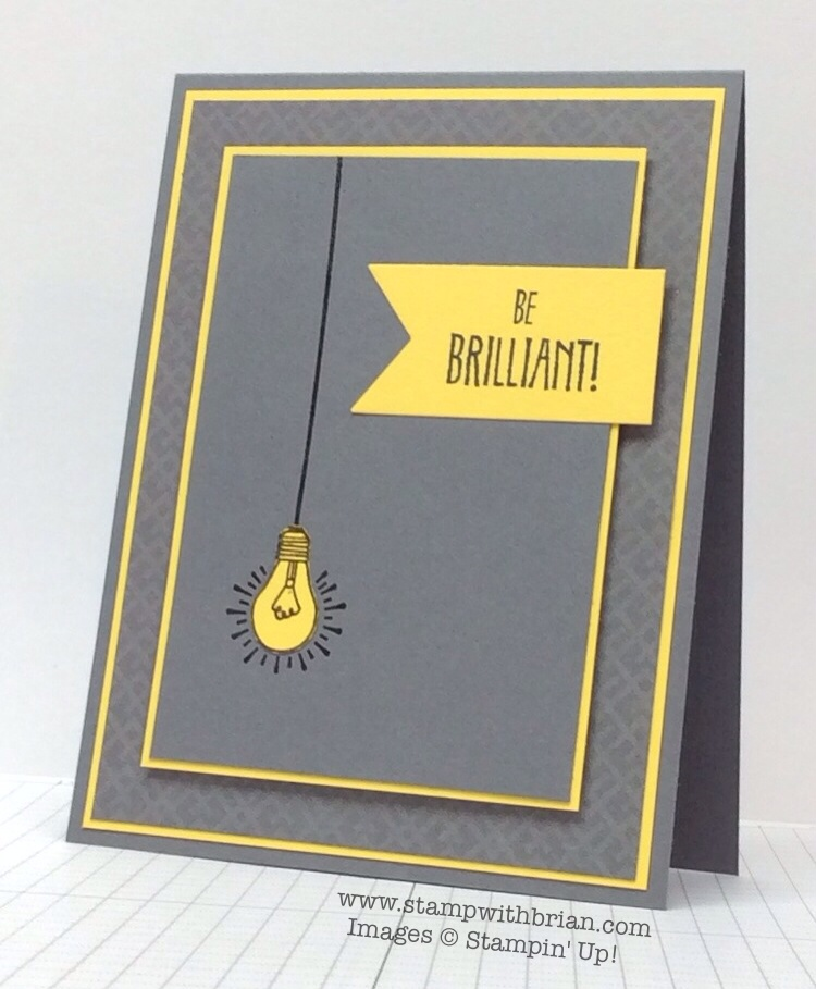 You Brighten My Day, Be the Star, Celebrate Today, Stampin' Up!, Brian King