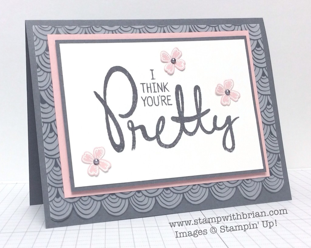 Big on You, Something to Say, Sheer Perfection Designer Vellum, Stampin' Up!, Brian King
