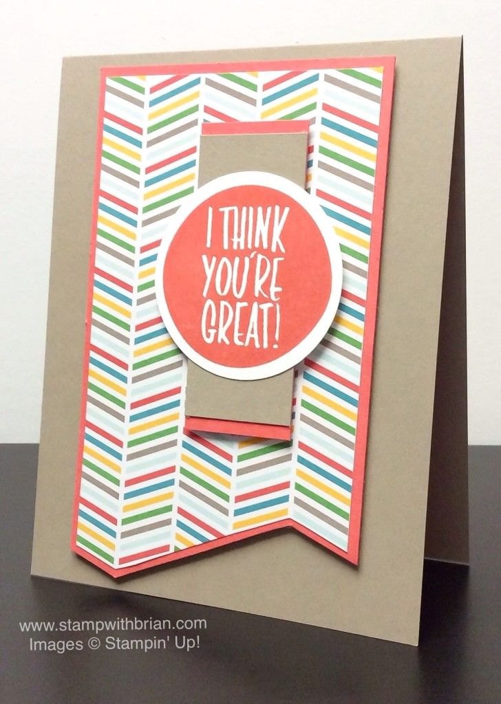 I Think You're Great, Stampin' Up!, Brian King, PPA253