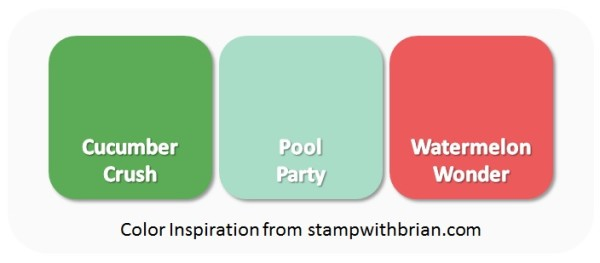 Color Inspiration - Cucumber Crush, Pool Party, Watermelon Wonder