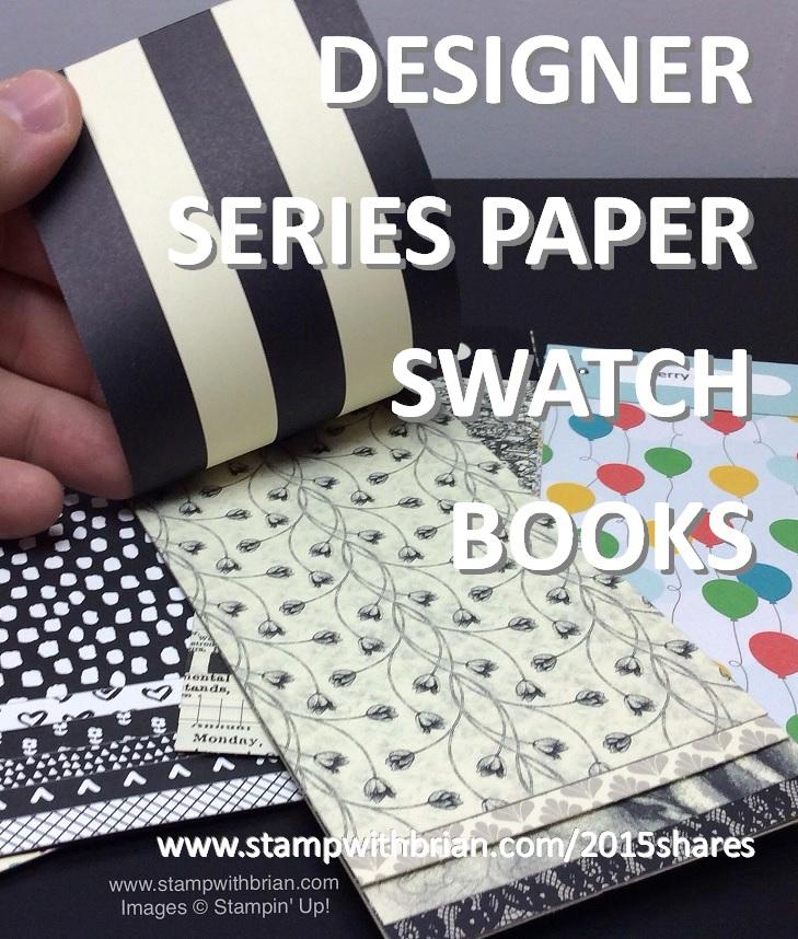 Designer Series Paper Swatch Books, Stampin' Up!, Brian King