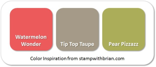 Stampin' Up! Color Inspiration: Watermelon Wonder, Tip Top Taupe, Pear Pizzazz