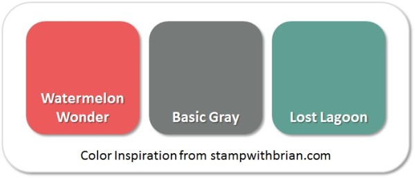 Stampin' Up! Color Inspiration: Watermelon Wonder, Basic Gray, Lost Lagooon
