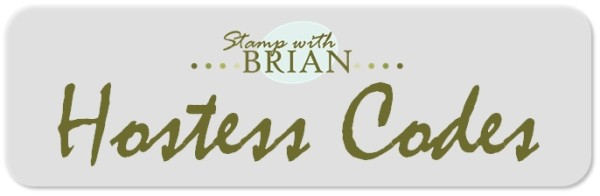stampwithbrian.com Hostess Codes