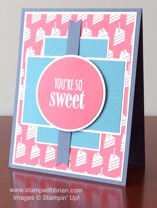 You're So Sweet, Stampin' Up!, Brian King, MOJO403, PP250