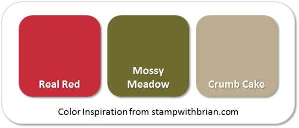 Stampin' Up! Color Inspiration: Real Red, Mossy Meadow, Crumb Cake