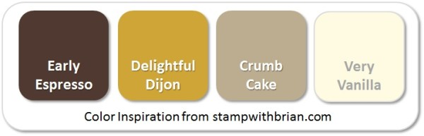 Stampin' Up! Color Inspiration: Early Espresso, Delightful Dijon, Crumb Cake, Very Vanilla