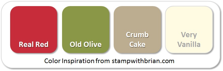 Stampin' Up! Color Inspiration: Real Red, Old Olive, Crumb Cake, Very Vanilla