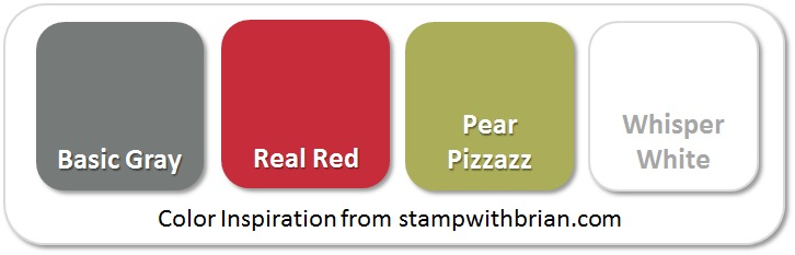 Stampin' Up! Color Inspiration: Basic Gray, Real Red, Pear Pizzazz, Whisper White