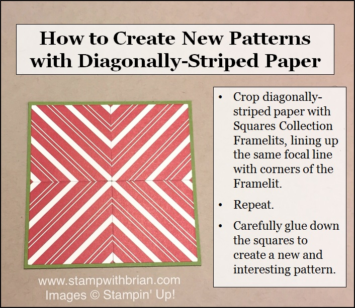 How to Create New Patterns with Diagonally-Striped Paper, Stampin' Up!, Brian King