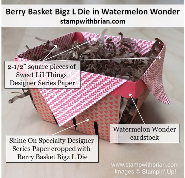 Berry Basket Bigz L Die, Shine On Specialty Designer Series Paper, Sweet Li'l Things Designer Series Paper, Stampin' Up!, Brian King