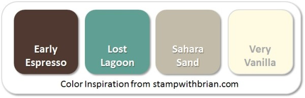 Stampin' Up! Color Inspiration: Early Espresso, Lost Lagoon, Sahara Sand, Very Vanilla