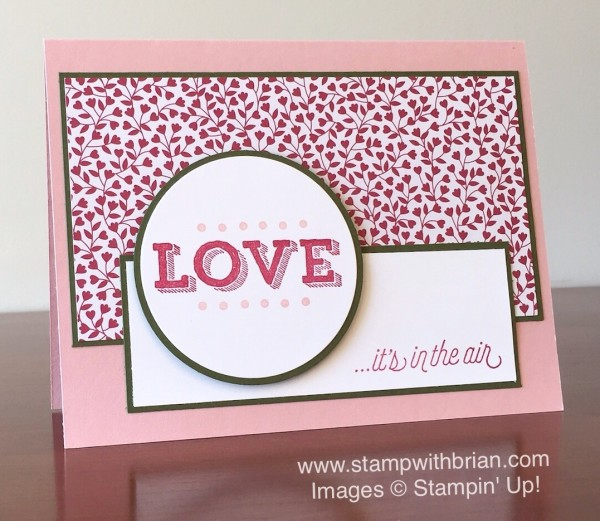 Friendly Wishes, Bloomin' Love, Stampin' Up!, Brian King, PPA282