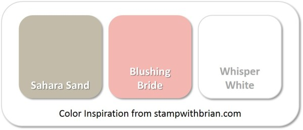 Stampin' Up! Color Inspiration: Sahara Sand, Blushing Bride, Whisper White