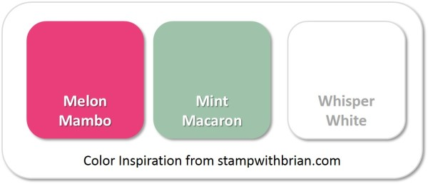 Stampin' Up! Color Inspiration: Melon Mambo, Mint Macaron, Whisper White