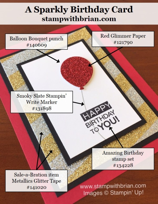 Sale-a-Bration Metallics Glitter Tape, Amazing Birthday, Balloon Bouqet punch, Stampin' Up!, Brian King