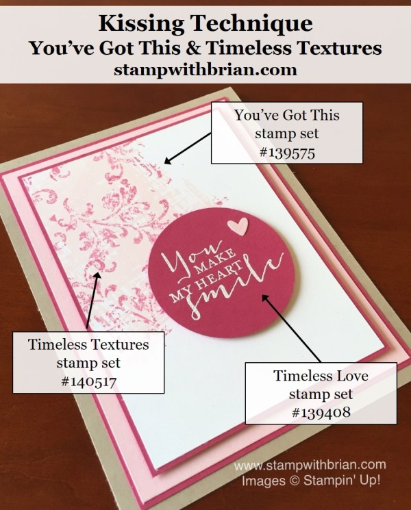 Timeless Love, You've Got This, Timeless Textures, Stampin' Up!, Brian King, FMS228