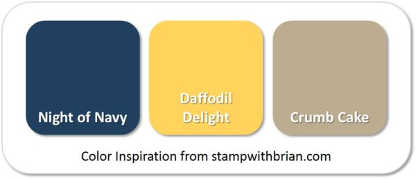 Stampin' Up! Color Inspiration: Night of Navy, Daffodil Delight, Crumb Cake