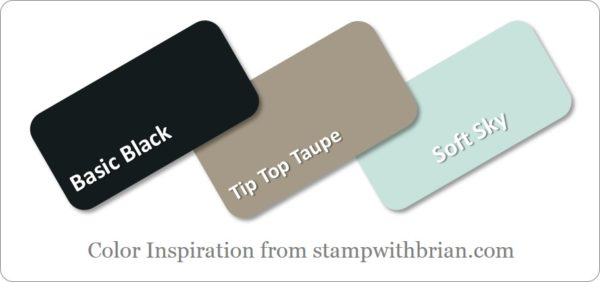 Stampin' Up! Color Inspiration: Basic Black, Tip Top Taupe, Soft Sky