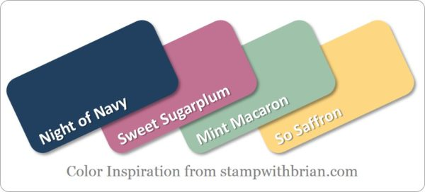 Stampin' Up! Color Inspiration: Night of Navy, Sweet Sugarplum, Mint Macaron, So Saffron