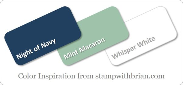 Stampin' Up! Color Inspiration: Night of Navy, Mint Macaron, Whisper White
