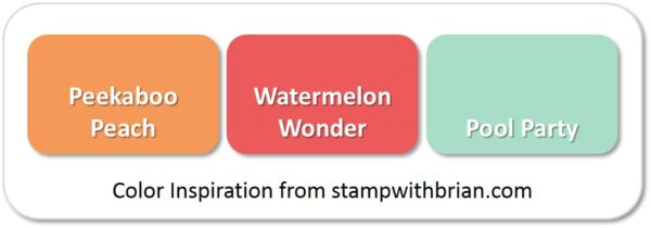 Stampin' Up! Color Inspiration: Peekaboo Peach, Watermelon Wonder, Pool Party