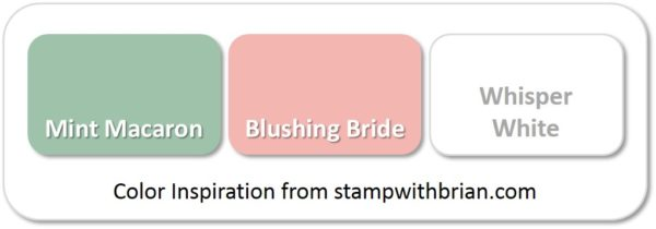 Stampin' Up! Color Inspiration: Mint Macaron, Blushing Bride, Whisper White