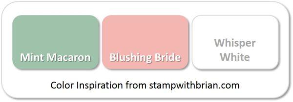 Stampin' Up! Color Inspiration: Mint Macaron, Blushing Bride, Whisper White