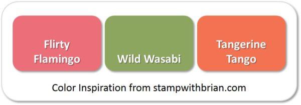 Flirty Flamingo, Wild Wasabi, Tangerine Tango