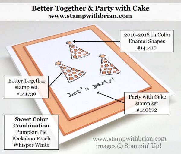 Better Together, Party with Cake, Stampin' Up!, Brian King
