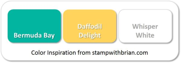Stampin' Up! Color Inspiration: Bermuda Bay, Daffodil Delight, Whisper White