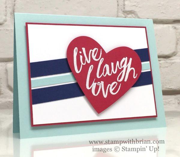 Layering Love, Stampin' Up!, Brian King, PPA307