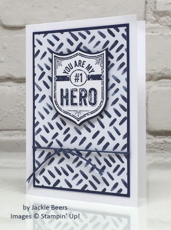 My Hero, Stampin' Up!, by Jackie Beers