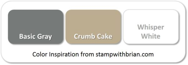 Stampin' Up! Color Inspiration: Basic Gray, Crumb Cake, Whisper White