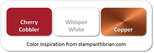 Stampin' Up! Color Inspiration: Cherry Cobbler, Whisper White, Copper