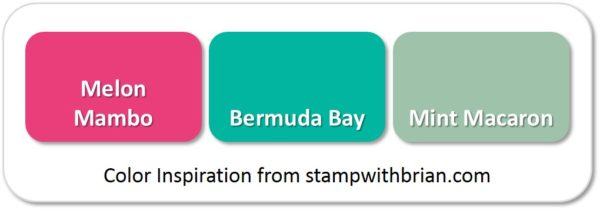 Stampin' Up! Color Inspiration: Melon Mambo, Bermuda Bay, Mint Macaron
