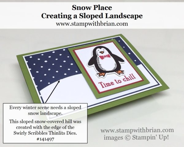 Create a curved landscape with the edge of the Swirly Scribbles Thinlit, Snow Place, Stampin' Up!, Brian King, FMS245 4