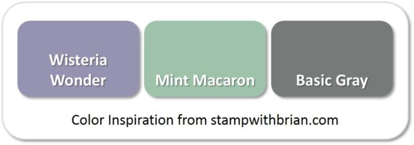 Stampin' Up! Color Inspiration: Wisteria Wonder, Mint Macaron, Basic Gray