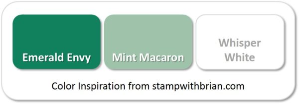 Stampin' Up! Color Inspiration: Emerald Envy, Mint Macaron, Whisper White