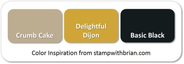 Stampin' Up! Color Inspiration: Crumb Cake, Delightful Dijon, Basic Black