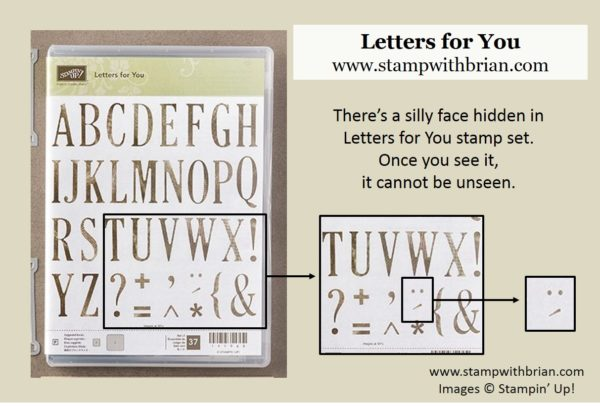 There's a hidden face in Letters for You, Stampin' Up!, Brian King